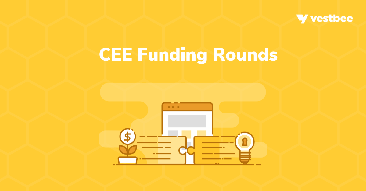 CEE Startups Funding Rounds